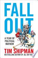 Fall Out  A Year of Political Mayhem