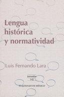 Lengua histórica y normatividad