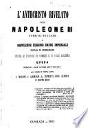 L'antecristo rivelato ossia Napoleone III, uomo di peccato, e Napoleone Eugenio, erede imperiale, figlio di perdizione, giusta le profezie di Daniele e di Paolo apostolo...