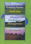The Rice Wheat Cropping System of South Asia