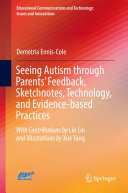Seeing Autism through Parents    Feedback  Sketchnotes  Technology  and Evidence based Practices