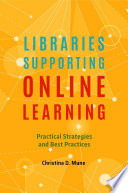 Libraries Supporting Online Learning  Practical Strategies and Best Practices Book