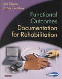 Functional Outcomes Documentation For Rehabilitation