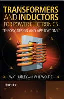 Transformers and Inductors for Power Electronics