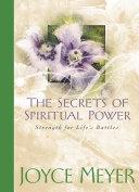 The Secrets of Spiritual Power