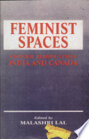 Feminist Spaces  : Cultural Readings from India and Canada