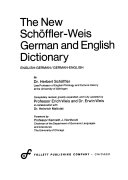 The New Sch  ffler Weis German and English Dictionary