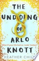 The Undoing of Arlo Knott