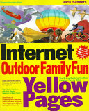 The Internet Outdoor Family Fun Yellow Pages