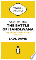 Great Battles The Battle Of Isandlwana