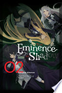 The Eminence in Shadow  Vol  2  light novel