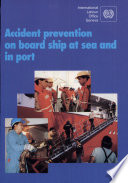 Accident Prevention on Board Ship at Sea and in Port