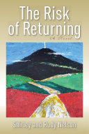 The Risk of Returning, Second Edition: A Novel