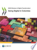 Oecd Reviews Of Digital Transformation Going Digital In Colombia