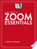 Take Control of Zoom Essentials