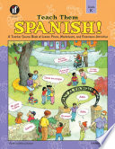 Teach Them Spanish   Grade K Book