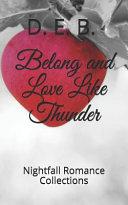 Pdf Belong and Love Like Thunder
