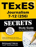 Texes Journalism 7-12 256 Secrets