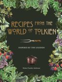 Recipes from the World of Tolkien Pdf/ePub eBook
