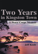 Two Years in Kingston Town