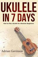 Ukulele in 7 Days Book PDF