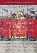 Serving Byzantium's Emperors [Pdf/ePub] eBook