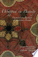 Wrapped in Beauty  : The Koelz Collection of Kashmiri Shawls