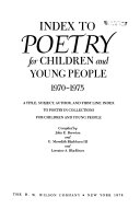 Index to Poetry for Children and Young People  1970 1975