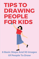 Tips To Drawing People For Kids Book PDF