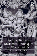Applying Karnatic Rhythmical Techniques to Western Music