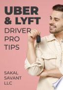 UBER   LYFT DRIVER  PRO TIPS
