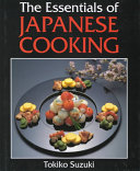 The Essentials of Japanese Cooking