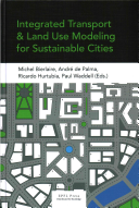 Integrated Transport and Land Use Modeling for Sustainable Cities Book