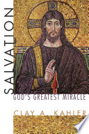 Salvation  God s Greatest Miracle