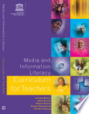 Media and Information Literacy Curriculum for Teachers: Curriculum and Competency Framework