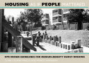 Housing As If People Mattered