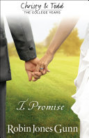 I Promise (Christy and Todd: College Years Book #3) Pdf/ePub eBook