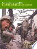 U S  Marines In Iraq  2003  Basrah  Baghdad And Beyond