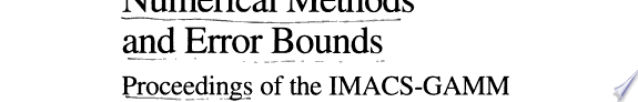 Numerical methods and error bounds