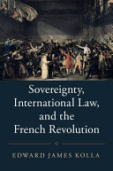 Sovereignty, International Law, and the French Revolution - Seite ii