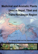 Medicinal and Aromatic Plants Used in Nepal, Tibet and Trans-Himalayan Region