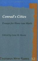 Conrad's Cities: Essays for Hans Van Marle
