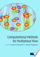 Computational Methods For Multiphase Flow Book PDF