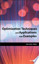 Optimization Techniques and Applications with Examples Book