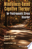 Mindfulness Based Cognitive Therapy for Posttraumatic Stress Disorder Book
