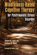 Mindfulness Based Cognitive Therapy for Posttraumatic Stress Disorder