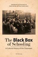 The Black Box of Schooling