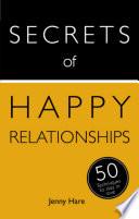 Secrets Of Happy Relationships