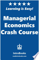 Managerial Economics Crash Course