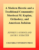A Modern Heretic and a Traditional Community